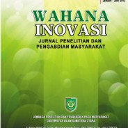"Jurnal LPPM ""Wahana Inovasi"" Vol. 4 No. 1, Edisi Januari – Juni 2015, ISSN : 2089 – 8592"